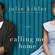 Julie Kibler - Calling Me Home