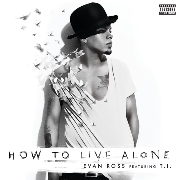 How To Live Alone (feat. T.I.) - Single