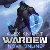 Alex Knight - Warden: Nova Online, Book 1 - A LitRPG Series (Unabridged)  artwork