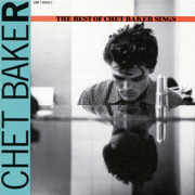 The Best of Chet Baker Sings - Chet Baker - Chet Baker