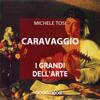 Michele Tosi - Caravaggio: I grandi dell'arte  artwork