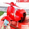 Errore Romantico - Single, I Camillas