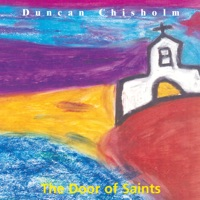 The Door of Saints by Duncan Chisholm on Apple Music