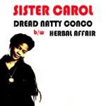 Sister Carol - Dread Natty Congo (Album Mix)