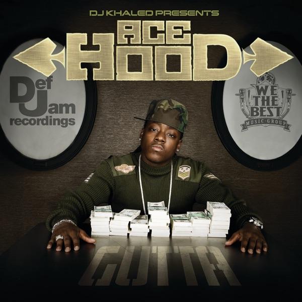 DJ Khaled Presents: Ace Hood Gutta