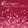 Irma Thomas - Anyone Who Knows What Love Is (Will Understand) artwork