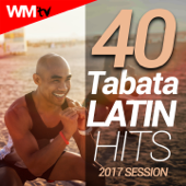 40 Tabata Latin Hits 2017 Session (Unmixed Compilation for Fitness & Workout)