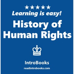 History of Human Rights (Unabridged)