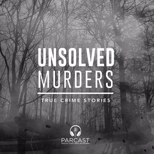 Cover image of Unsolved Murders: True Crime Stories