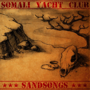 Somali Yacht Club - Sandsongs - EP