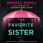 The Favorite Sister (Unabridged) - Jessica Knoll Cover Art