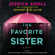 Jessica Knoll - The Favorite Sister (Unabridged)