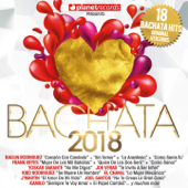 BACHATA 2018  18 Bachata Hits (Bachata Romántica Y Urbana)-Various Artists
