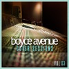 Cover Sessions, Vol. 3, Boyce Avenue