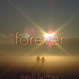 Forever - Single by Naeli Fulmaa on Apple Music