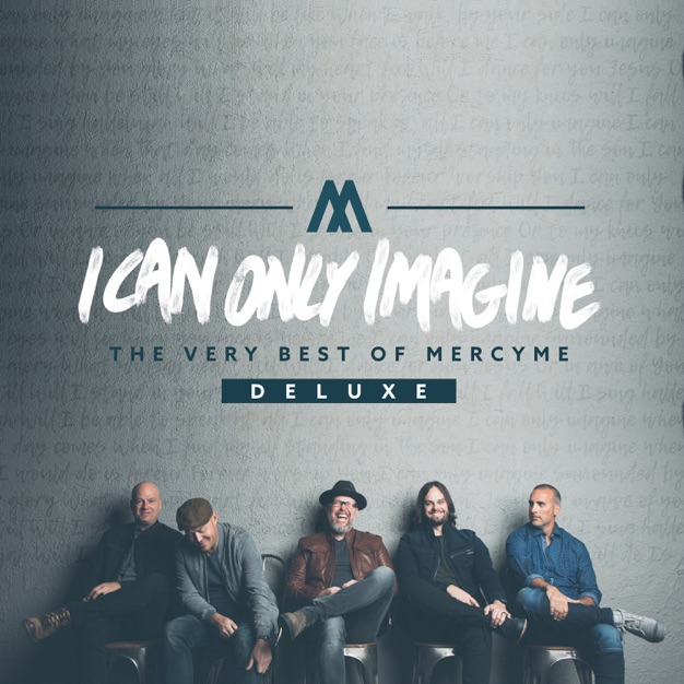 I Can Only Imagine (The Movie Session) by MercyMe