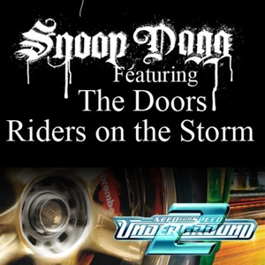 Snoop Dogg featuring The Doors - Riders On the Storm feat. The Doors