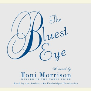The Bluest Eye (Unabridged) - Toni Morrison audiobook, mp3