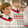 Choir of King's College, Cambridge & Sir Stephen Cleobury - Favourite Carols from King's  artwork