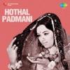 Hothal Padmani (Original Motion Picture Soundtrack)