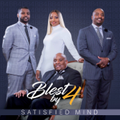 Satisfied Mind-Blest By Four