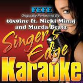 FEFE (Originally Performed By 6ix9ine, Nicki Minaj & Murda Beatz) [Instrumental]-Singer's Edge Karaoke
