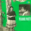 Madhumati (Original Motion Picture Soundtrack)