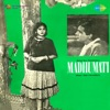 Madhumati Original Motion Picture Soundtrack