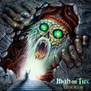 Electric Messiah - High On Fire