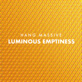 Luminous Emptiness-Hang Massive