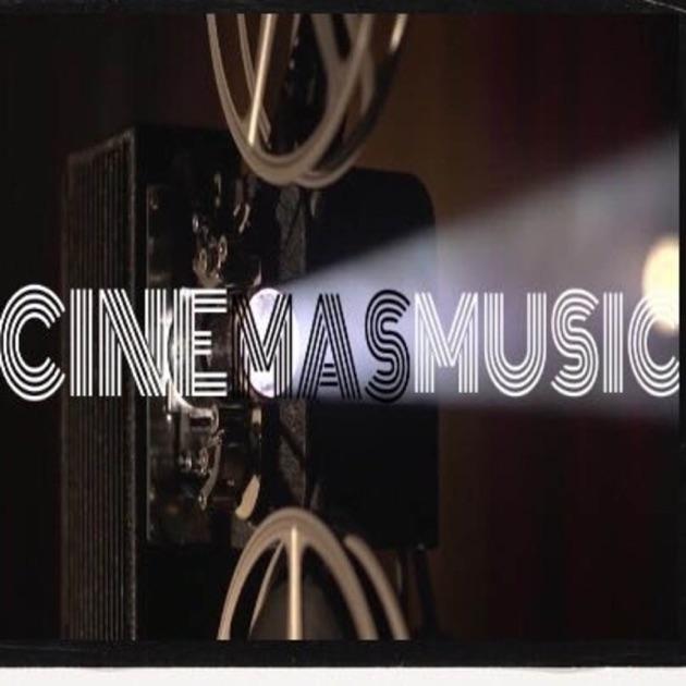 Cinemasmusic By Cinemasmusic On Apple Podcasts