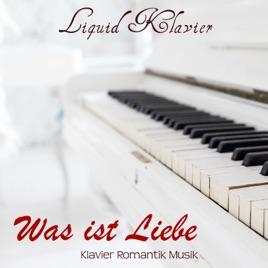 Was Ist Liebe U2013 Klavier Romantik Musik Zum Romantischen Abendessen  Valentinstag