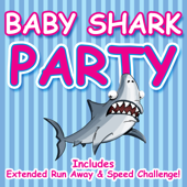 Baby Shark Party - EP