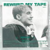 Rewind My Tape, Pt . 1 - EP