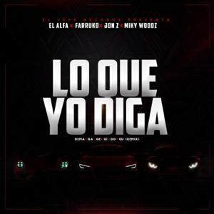 Lo Que Yo Diga (Dema Ga Ge Gi Go Gu Remix) - Single Mp3 Download