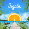 Sigala - Brighter Days