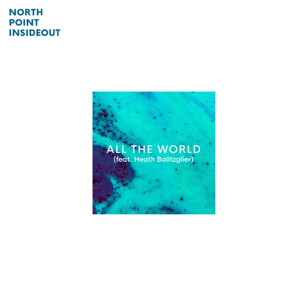 All The World - Single