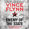 Vince Flynn & Kyle Mills - Enemy of the State: A Mitch Rapp Novel, Book 16 (Unabridged)  artwork
