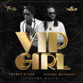 Vip Girl - Charly Black & Machel Montano