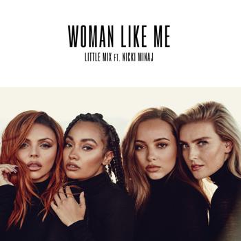 Little Mix Woman Like Me (feat. Nicki Minaj) music review