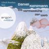 Daniel Kehlmann - Die Vermessung der Welt (UngekГјrzte Lesung) artwork