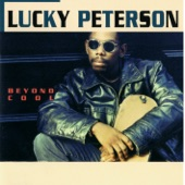 Lucky Peterson - Compared to What