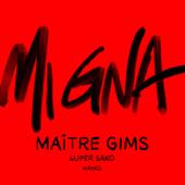 Mi Gna (feat. Hayko) [Maître Gims Remix] - Maître Gims & Super Sako