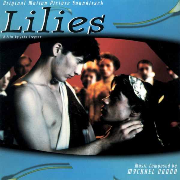 Lilies (Original Motion Picture Soundtrack)