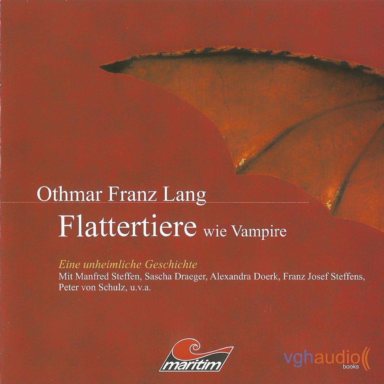 Flattertiere wie Vampire, Teil 13