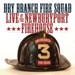 Dry Branch Fire Squad - Shine, Hallelujah, Shine
