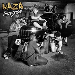 Naza - Incroyable