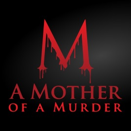A Mother of a Murder: Episode 3 – The Golden Child on Apple