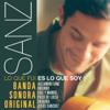 Varios Artistas - Sanz: Lo que fui es lo que soy (Banda Sonora Original) portada