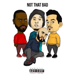 Not That Bad - Single Mp3 Download